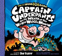 Cover image for Captain Underpants and the wrath of the wicked Wedgie Woman. bk. 5 [sound recording CD] : Captain Underpants series
