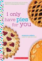 Cover image for I only have pies for you. bk. 33 : Wish series