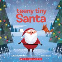 Imagen de portada para Teeny tiny Santa [board book]