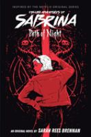 Cover image for Path of night. bk. 3 : Chilling adventures of Sabrina series