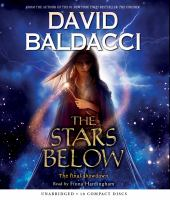 Cover image for The stars below. bk. 4 [sound recording CD] : Vega Jane series