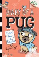 Imagen de portada para Paws for a cause. bk. 3 : Diary of a pug series