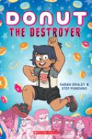Cover image for Donut the Destroyer [graphic novel]