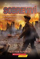 Imagen de portada para El terremoto de San Francisco, 1906 : Sobreviví serie
