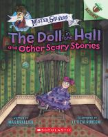 Imagen de portada para The doll in the hall and other scary stories. bk. 3 : Mister Shivers series