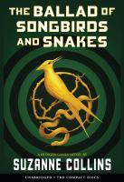 Imagen de portada para The ballad of songbirds and snakes [sound recording CD] : Hunger games series