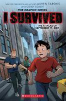 Imagen de portada para I survived the attacks of September 11, 2001 [graphic novel]