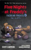 Imagen de portada para The cliffs. bk. 7 : Five nights at Freddy's. Fazbear frights series
