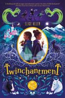 Cover image for Twinchantment. bk. 1 : Twinchantment series