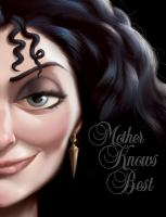 Cover image for Mother knows best : a tale of the old witch. bk. 5 : Disney Villains series