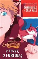 Cover image for The unbeatable Squirrel Girl. bk. 2 : 2 fuzzy, 2 furious
