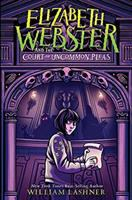 Cover image for Elizabeth Webster and the court of uncommon pleas