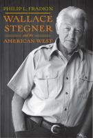 Cover image for Wallace Stegner and the American West