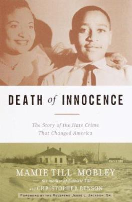 Cover image for Death of innocence : the story of the hate crime that changed America