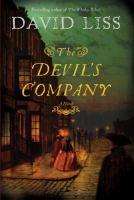 Cover image for The Devil's company. bk. 3 : Benjamin Weaver series : a novel