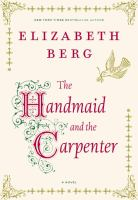 Cover image for The handmaid and the carpenter : a novel