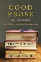 Cover image for Good prose : the art of nonfiction