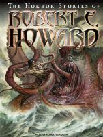 Cover image for The horror stories of Robert E. Howard [sound recording CD]