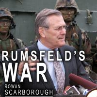 Cover image for Rumsfeld's war the untold story of America's anti-terrorist commander