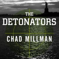 Cover image for The detonators the secret plot to destroy America and an epic hunt for justice
