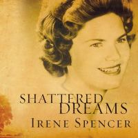 Cover image for Shattered dreams my life as a polygamist's wife