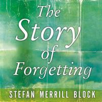 Cover image for The story of forgetting a novel