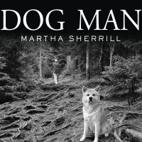 Cover image for Dog man an uncommon life on a faraway mountain
