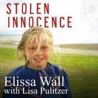 Cover image for Stolen innocence my story of growing up in a polygamous sect, becoming a teenage bride, and breaking free of Warren Jeffs