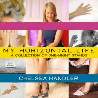 Cover image for My horizontal life a collection of one-night stands