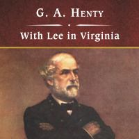 Cover image for With Lee in Virginia