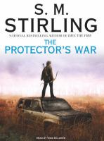 Cover image for The protector's war. bk. 2 The Change series