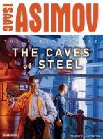 Imagen de portada para The caves of steel Robot series