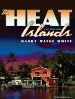 Cover image for The Heat Islands. bk. 2 Doc Ford series
