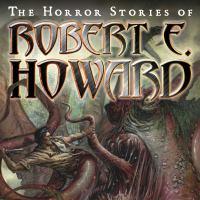 Cover image for The horror stories of Robert E. Howard