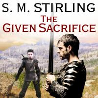 Cover image for The given sacrifice Change Series, Book 7.