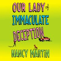 Cover image for Our lady of immaculate deception
