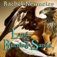 Cover image for Land of the burning sands Griffin Mage Trilogy, Book 2.