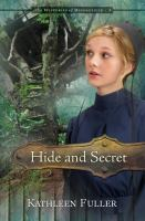 Cover image for Hide and secret. bk. 3 : Mysteries of Middlefield series