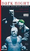 Cover image for Dark night : a true Batman story