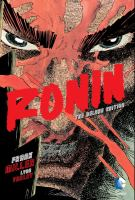Cover image for Ronin [graphic novel] : the deluxe edition