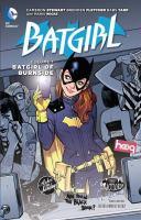 Cover image for Batgirl. Vol. 1 [graphic novel] : The Batgirl of Burnside