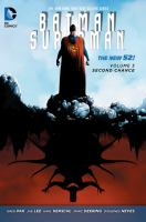 Cover image for Batman/Superman. Volume 3 [graphic novel] : Second chance