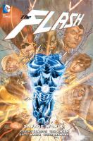 Cover image for The Flash. Volume 7, Savage world [graphic novel]