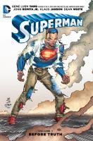 Imagen de portada para Superman. Vol. 1 [graphic novel] : Before truth