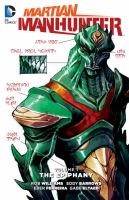 Cover image for Martian Manhunter. Volume 1 [graphic novel] : The epiphany