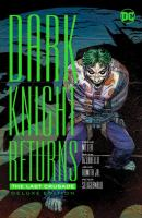 Cover image for The Dark Knight returns : the last crusade [graphic novel]