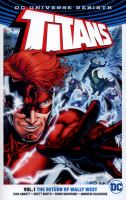 Cover image for Titans. Vol. 1 [graphic novel] : The return of Wally West