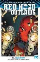 Cover image for Red Hood and the Outlaws. Vol. 1 [graphic novel] : Dark trinity