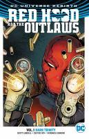 Imagen de portada para Red Hood and the Outlaws. Vol. 1 [graphic novel] : Dark trinity