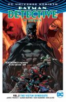 Cover image for Batman Detective comics. Vol. 02 [graphic novel] : The victim syndicate